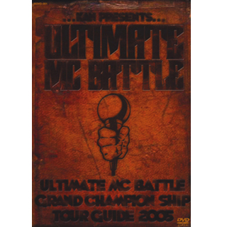 ULTIMATE MC BATTLE GRAND CHAMPION SHIP TOUR GUIDE 2005