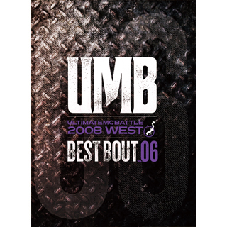 UMB 2008 WEST BEST BOUT vol.06