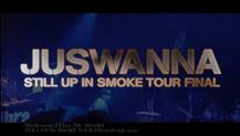 「STILL UP IN SMOKE TOUR FINAL」-SPOT CM-